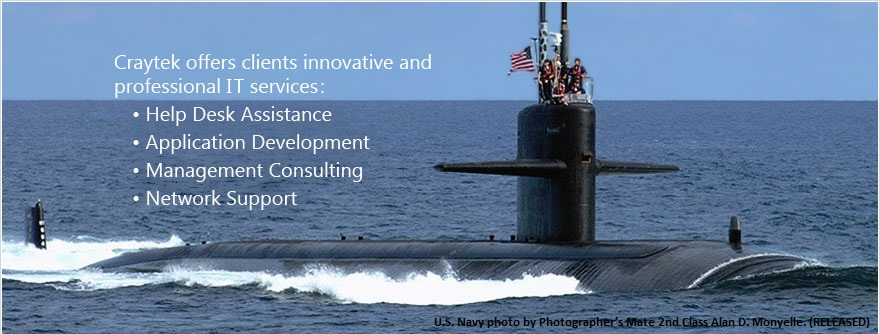 Craytek specializes in Help Desk Services, Network Support, Custom Software Applications, and U.S. Navy ERP Consulting.